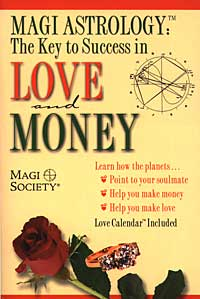 Magi Astrology The Key to Success in Love and Money